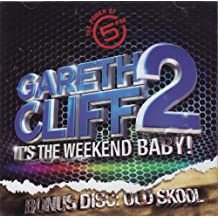 Gareth Cliff 2: It's the Weekend Baby!/Old Skool