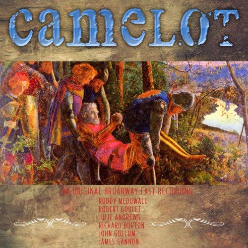 Camelot - An original Broadway...