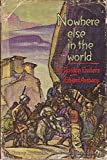 img - for Nowhere Else in the World book / textbook / text book