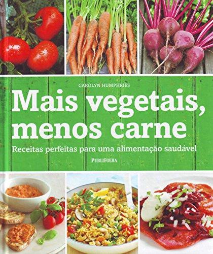 Mais Vegetais, Menos Carne