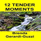 img - for 12 Tender Moments book / textbook / text book