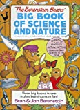 The Berenstain Bears' Big Book of Science and Nature, Stan Berenstain and Jan Berenstain, 0679886524