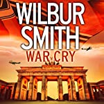 War Cry | Wilbur Smith,David Churchill