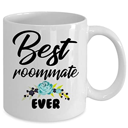 Christmas Gifts For Roommates.Amazon Com Best Roommate Ever Coffee Mug Birthday Gift For