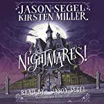 Nightmares! | Jason Segel,Kirsten Miller