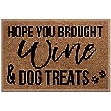 Funny doormats Hope You Brought Wine and Dog Treats Doormat, House Warming Gift, Funny Door Mat, Gift 23.6 x15.7 Inch…
