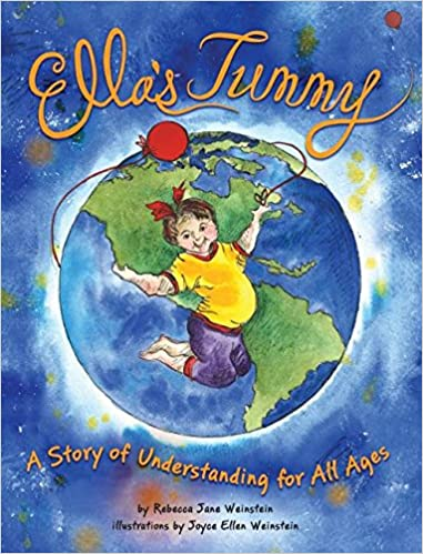 Ella's Tummy: A Story of Understanding for All Ages