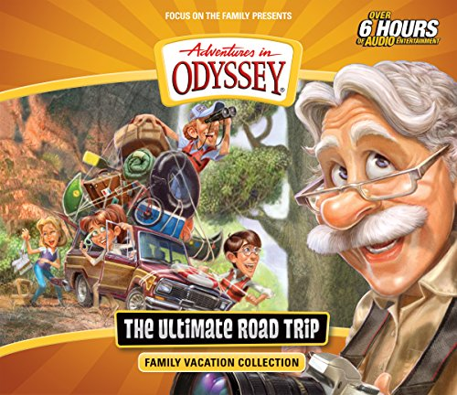 The Ultimate Road Trip: Family Vacation Collection (Adventures in Odyssey) ()