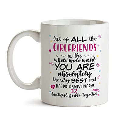 32nd Wedding Anniversary Gift Mug - BB60 Happy Dating Anniv To The Very Best Ever Girlfriend