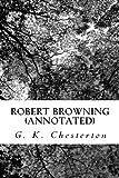 Robert Browning (Annotated)
