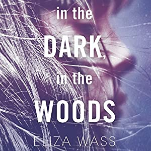 In the Dark, in the Woods Audiobook