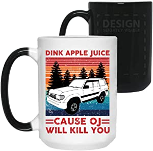 DANIE Drink Apple Juice Because Oj Will Kill You Color Changing Coffee, Mug