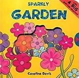 Sparkly Garden (Sparkly Board Books)