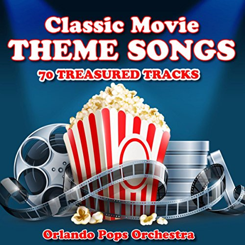 ... Classic Movie Theme Songs - 70.