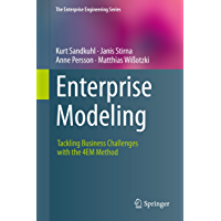 Enterprise Modeling: Tackling Business Challenges with the 4EM Method (The Enterprise Engineering Series) (English…
