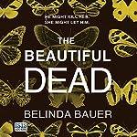 The Beautiful Dead | Belinda Bauer