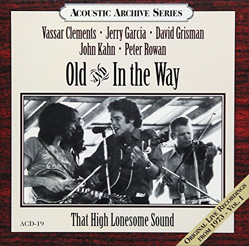 That High Lonesome Sound - Live Recordings 1973 1 by Acoustic Disc