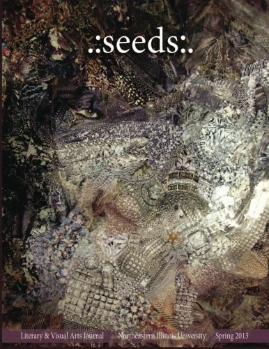 Download .:seeds:. Literary and Visual Arts Journal (Volume 5) ebook