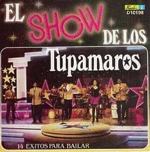 El Show De Los Tupamaros