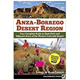 Anza Borrego Desert Region: A Guide to the State Park and Adjacent Areas of the Western Colorado Desert