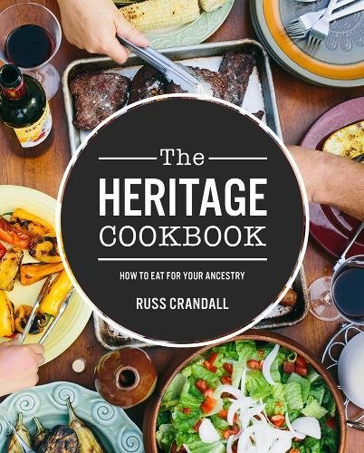 The Heritage Cookbook by Russ Crandall