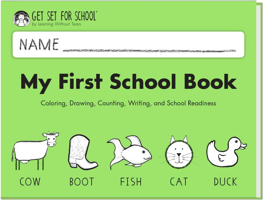 Learning Without Tears - My First School Book Student Workbook, Current Edition - Get Set for School Series - Pre-K Writing Book - Social-Emotional, Pre-Writing Skills - for School or Home Use