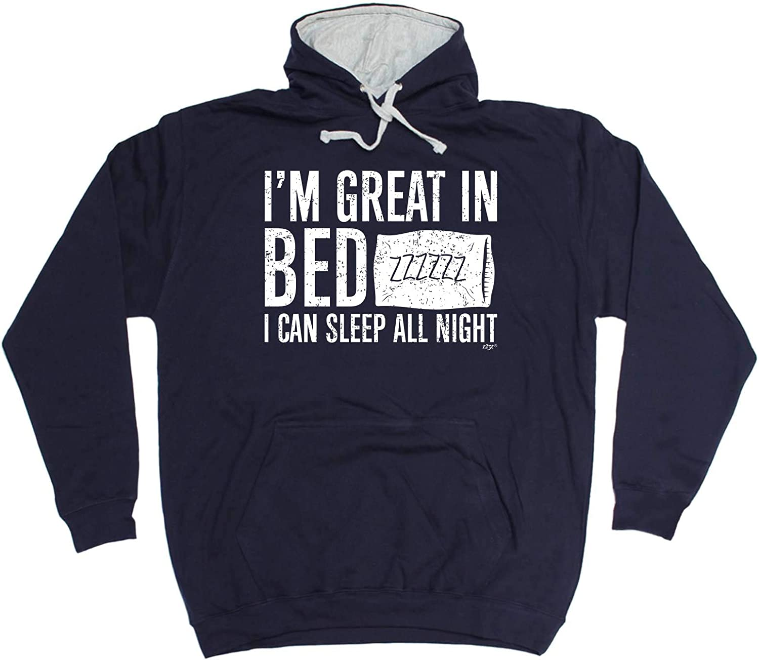 Im Great In Bed I Can Sleep All Night HOODIE hoody birthday rude funny gift