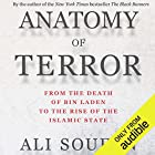 Anatomy of Terror: From the Death of bin Laden to the Rise of the Islamic State Audiobook by Ali Soufan Narrated by Aaron Abano