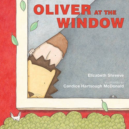 Oliver at the Window by Elizabeth Shreeve (2009-10-01)