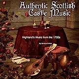 Authentic Scottish Castle Music