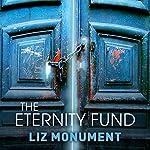 The Eternity Fund   Liz Monument