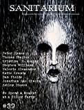 img - for Sanitarium Magazine Issue #39: Bringing you the Best Short Horror Fiction, Dark Verse and Macabre Entertainment book / textbook / text book