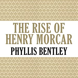 The Rise of Henry Morcar Audiobook