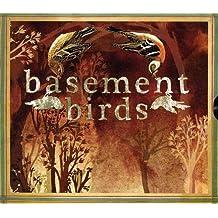 Basement Birds by Basement Birds (2013-05-04)