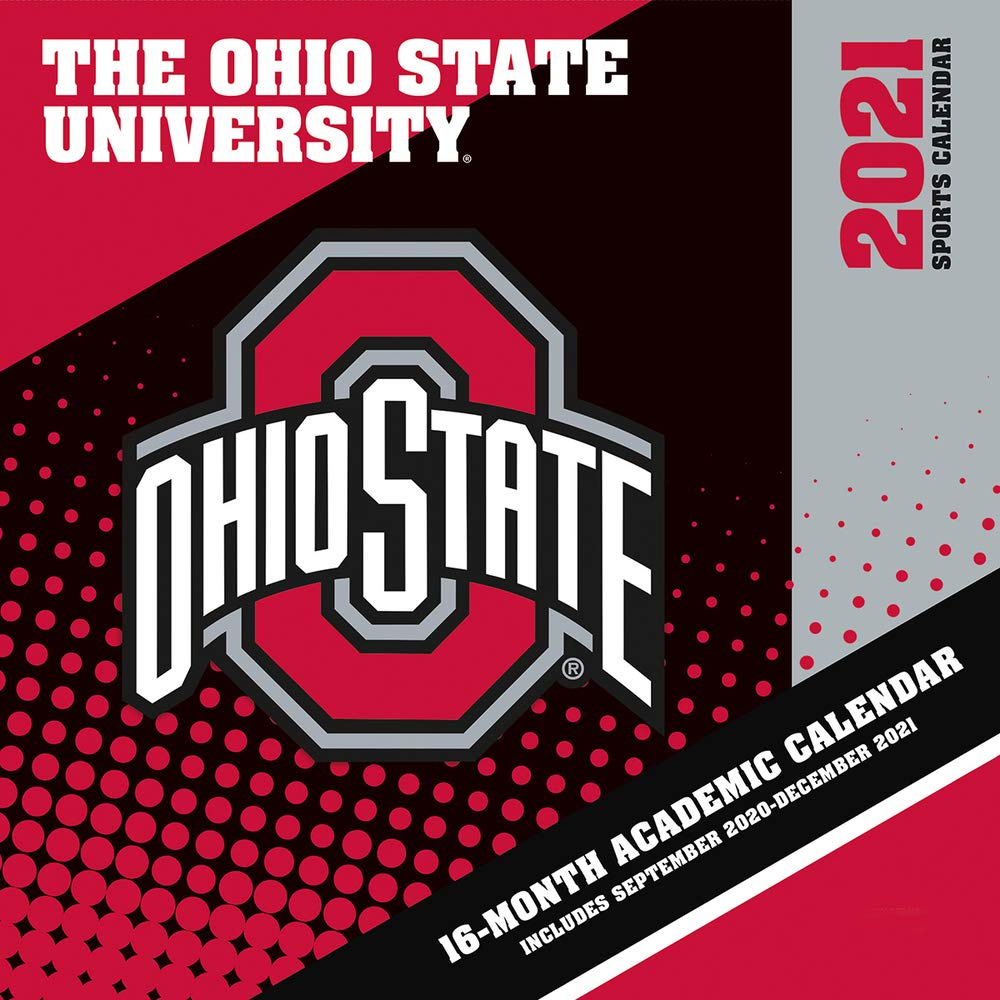 Ohio State Calendar 2021 Ohio State Buckeyes 2021 12x12 Team Wall Calendar: 9781469377995