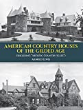 "American Country Houses of the Gilded Age: (Sheldon's ""Artistic Country-Seats"")"