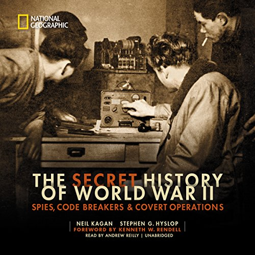 The Secret History of World War II: Spies, Code Breakers & Covert Operations Audiobook [Free Download by Trial] thumbnail