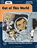 Out of This World, AIMS Education Foundation, 1932093133
