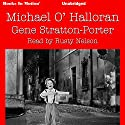 Michael O'Halloran Audiobook by Gene Stratton-Porter Narrated by Rusty Nelson