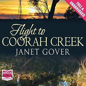 Flight to Coorah Creek Audiobook