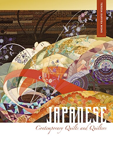 Own Contemporary Quilts - Japanese Contemporary Quilts and Quilters: The Story of an American Import