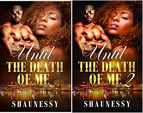 Until The Death Of Me (2 Book Series)