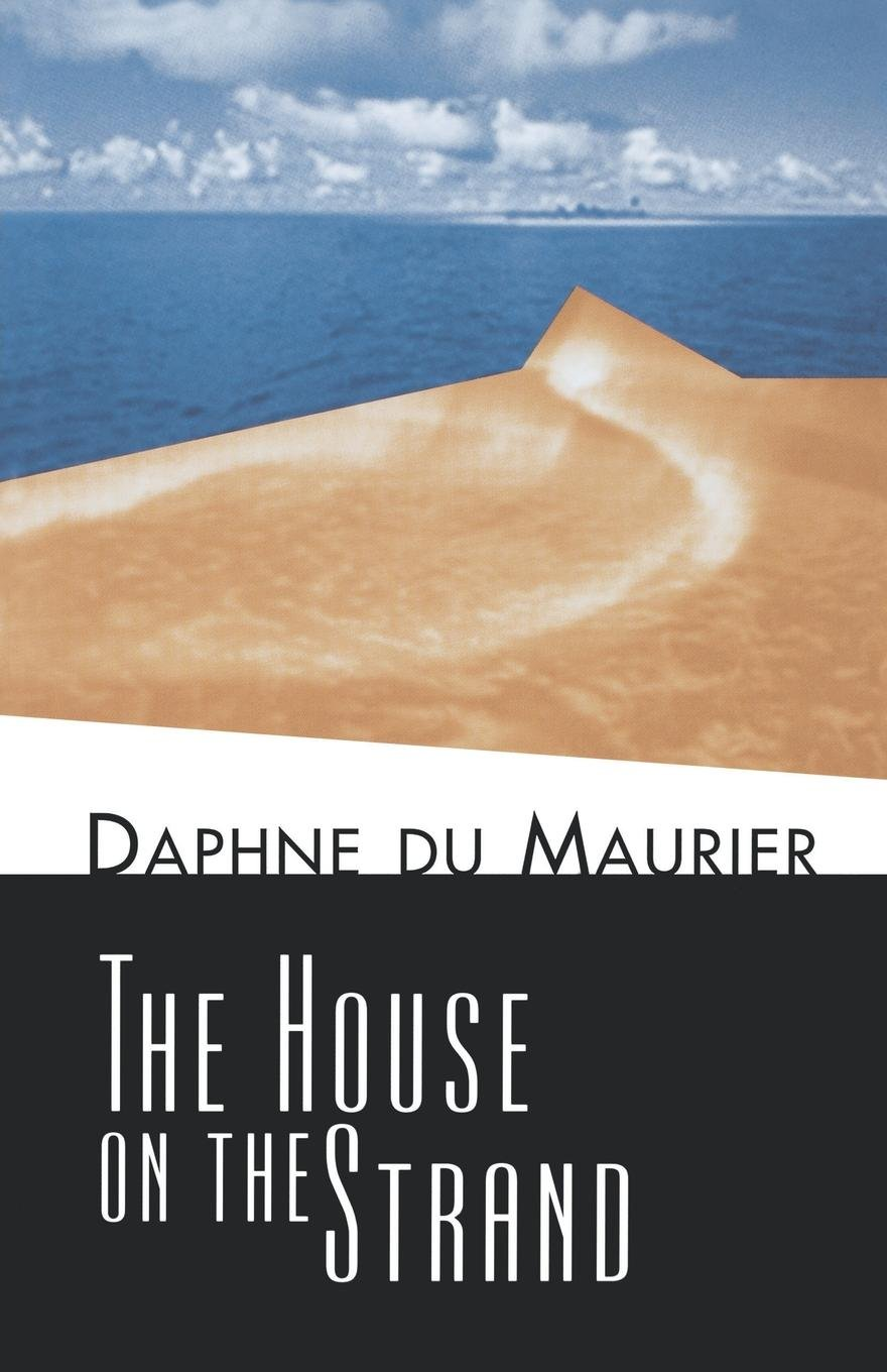 Image result for The House on the Strand by Daphne du Maurier