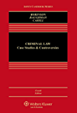 Criminal Law: Case Studies and Controversies (Aspen Casebook Series)