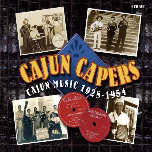 Cajun Capers: Cajun Music 1928-1954 by Proper Box UK
