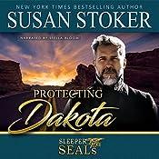 Protecting Dakota: Sleeper SEALs, Book 1 | Susan Stoker, Suspense Sisters