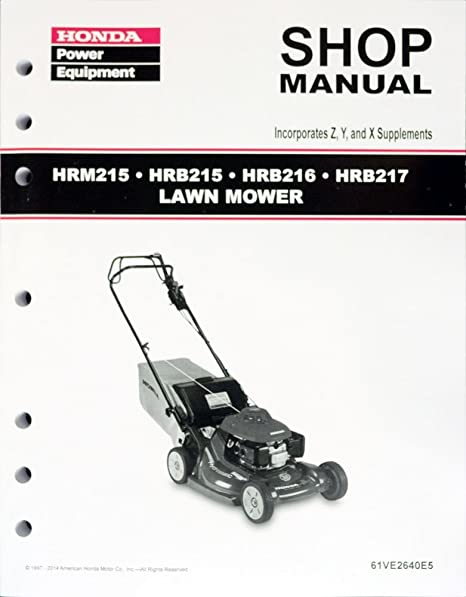 amazon com honda hrb215 hrb216 hrb217 hrm215 lawn mower service rh amazon com honda harmony hrm215 service manual honda harmony hrm215 repair manual