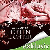 Totenlichter (Graveyard-Trilogie 2)   Amanda Stevens