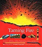 Taming Fire, Scholastic Books, 0590476378