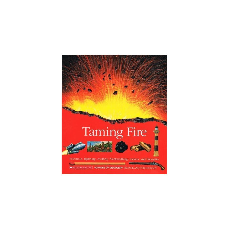 Taming Fire/Volcanoes, Lightning, Cooking, Blacksmithing